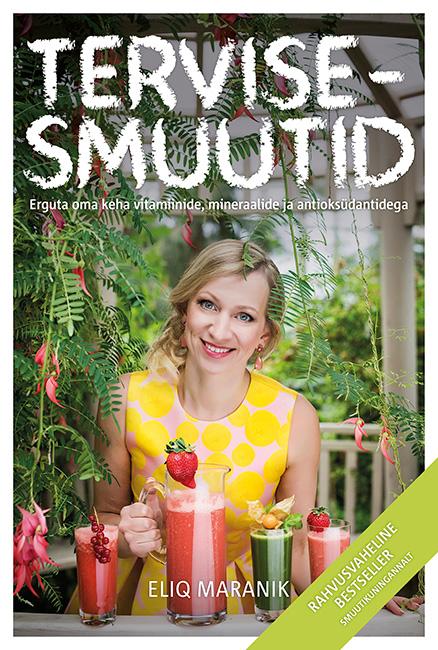 tervisesmuuti esikaas tava WEB Rahvusvaheline bestseller smuutikuningannalt